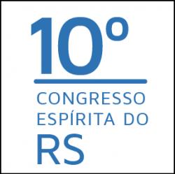 10º Congresso Espírita do RS